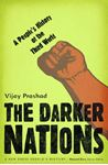 Picture of Darker Nations: A People's History of the Third World
