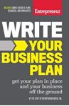 Picture of Write Your Business Plan: Get Your Plan in Place and Your Business off the Ground