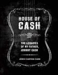 Picture of House of Cash: Unpublished Art, Photography, Poetry and Songs by the Man in Black