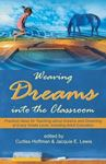 Picture of Weaving Dreams into the Classroom:  Practical Ideas for Teaching about Dreams and Dreaming at Every