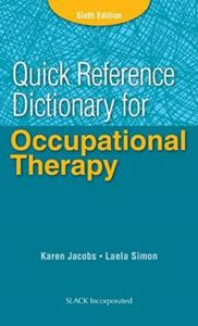 Picture of Quick Reference Dictionary for Occupational Therapy 6ed
