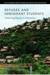 Picture of Refugee and Immigrant Students: Achieving Equity in Education