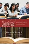 Picture of Evangelical Christian Education: Mid-Twentieth-Century Foundational Texts