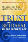 Picture of Trust and Betrayal in the Workplace: Building Effective Relationships in Your Organization