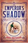 Picture of Emperor's Shadow:  Bonaparte, Betsy and the Balcombes of St Helena