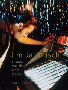 Picture of Jim Jarmusch: Music, Words And Noise