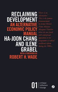 Picture of Reclaiming Development: An Alternative Economic Policy Manual