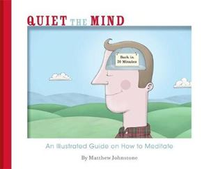 Picture of Quiet the Mind: An illustrated guide on how to meditate