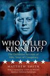 Picture of Who Killed Kennedy?: The Definitive Account of Fifty Years of Conspiracy