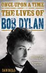 Picture of Once Upon A Time: Lives Of Bob Dylan