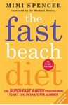 Picture of Fast Beach Diet: The Super-Fast 6-Week Programme to Get You in Shape for Summer