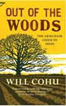 Picture of Out of the Woods: The Armchair Guide to Trees