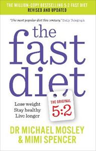 Picture of Fast Diet: Lose Weight, Stay Healthy, Live Longer