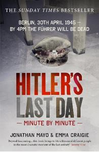 Picture of Hitler's Last Day: Minute by Minute