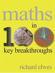 Picture of Maths in 100 Key Breakthroughs