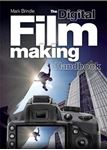Picture of Digital Filmmaking Handbook
