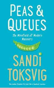 Picture of Peas & Queues: Mindfield of Modern Manners