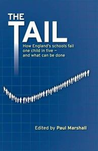 Picture of Tail: How Our Schools Fail One Child in Five - and What Can be Done