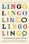 Picture of Lingo: A Language Spotter's Guide to Europe