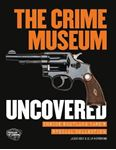 Picture of Crime Museum Uncovered