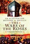 Picture of Alternative History of Britain: The War of the Roses