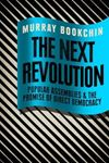Picture of Next Revolution: Popular Assemblies and the Promise of Direct Democracy