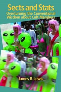 Picture of Sects & Stats: Overturning the Conventional Wisdom About Cult Members