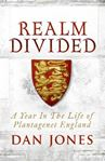 Picture of Realm Divided: A Year in the Life of Plantagenet England