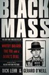 Picture of Black Mass: Whitey Bulger, the FBI and a Devil's Deal