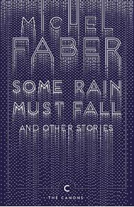 Picture of Some Rain Must Fall and Other Stories