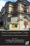 Picture of Post-Cosmopolitan Cities: Explorations of Urban Co-Existence