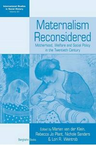 Picture of Maternalism Reconsidered : Motherhood, Welfare and Social Policy in the Twentieth Century