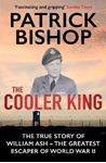 Picture of Cooler King:  True Story of William Ash - Greatest Escaper of WW II