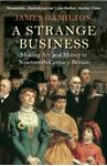 Picture of Strange Business: Making Art and Money in Nineteenth-Century Britain