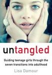 Picture of Untangled:  Guiding Teenage Girls through the Seven Transitions into Adulthood