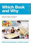 Picture of Which Book and Why: Using Book Bands and book levels for guided reading in Key Stage 1