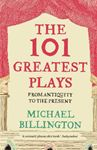 Picture of 101 Greatest Plays: From Antiquity to the Present