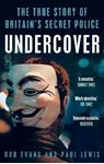 Picture of Undercover: The True Story of Britain's Secret Police