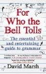 Picture of For Who the Bell Tolls: One Man's Quest for Grammatical Perfection