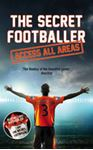 Picture of Secret Footballer: Access All Areas