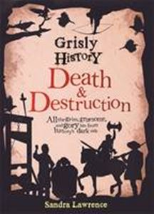 Picture of Grisly History - Death and Destruction