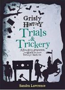 Picture of Grisly History - Trials and Trickery