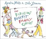 Picture of Fabulous Foskett Family Circus