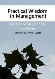 Picture of Practical Wisdom in Management: Business Across Spiritual Traditions