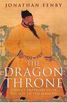 Picture of Dragon Throne: China's Emperors from the Qin to the Manchu