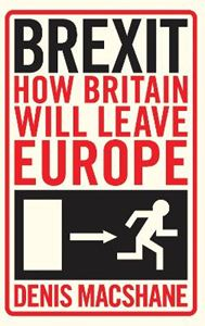 Picture of Brexit: How Britain Will Leave Europe