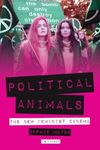 Picture of Political Animals: The New Feminist Cinema