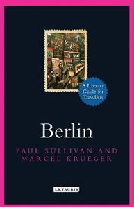 Picture of Berlin (A Literary Guide for Travellers)