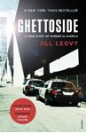 Picture of Ghettoside: Investigating a Homicide Epidemic