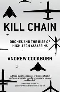 Picture of Kill Chain: Drones and the Rise of High-Tech Assassins